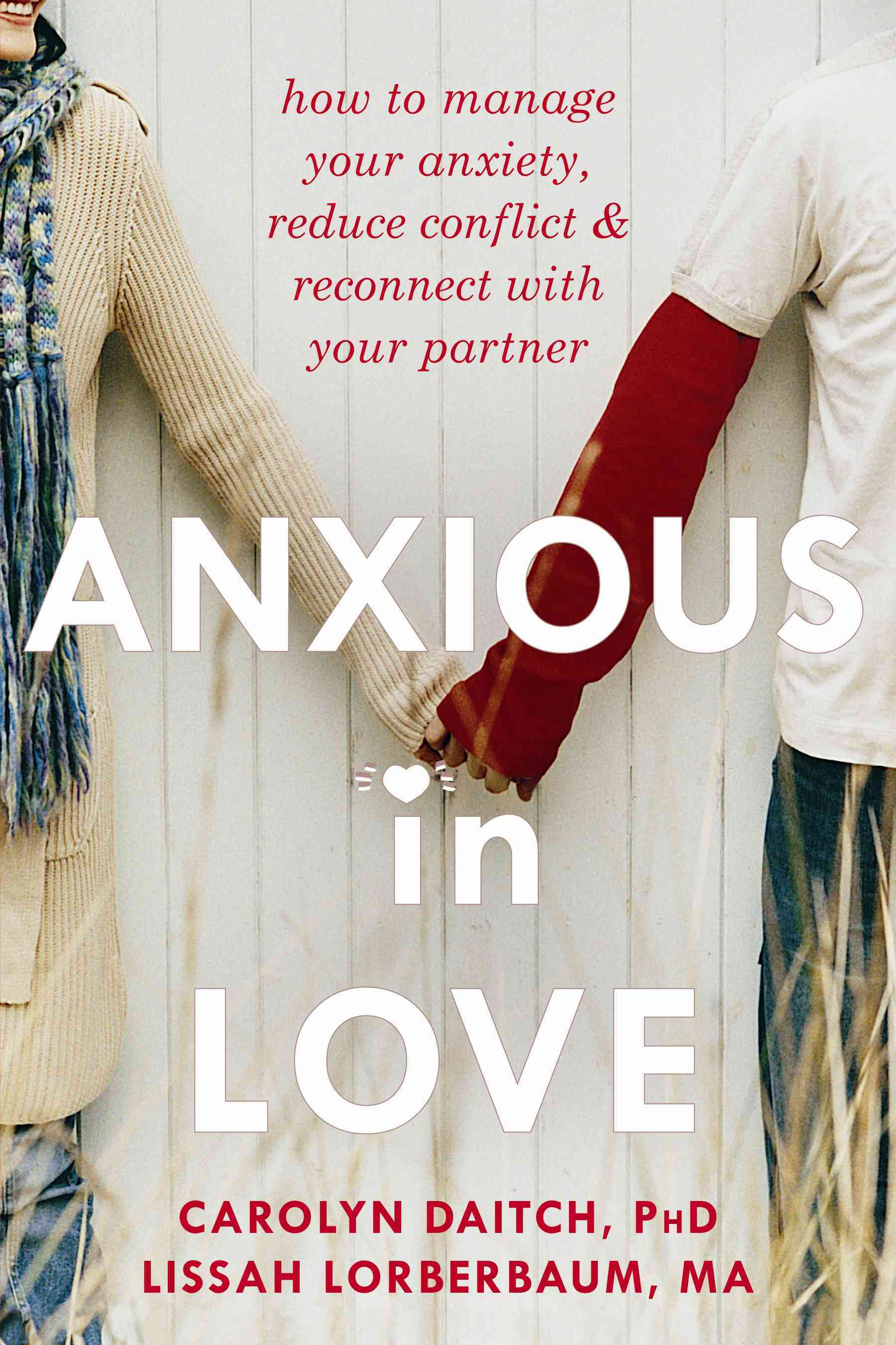 Anxious in Love By Daitch, Carolyn/ Lorberbaum, Lissah